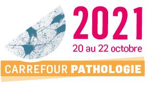 Carrefour Pathologie 2021